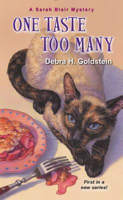 ONE TASTE TOO MANY (SARAH BLAIR MYSTERY, BOOK #1) BY DEBRA H. GOLDSTEIN: BOOK REVIEW