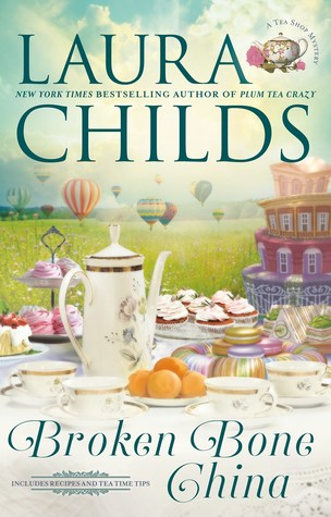 BROKEN BONE CHINA (TEA SHOP MYSTERY, BOOK #20) BY LAURA CHILDS: BOOK REVIEW