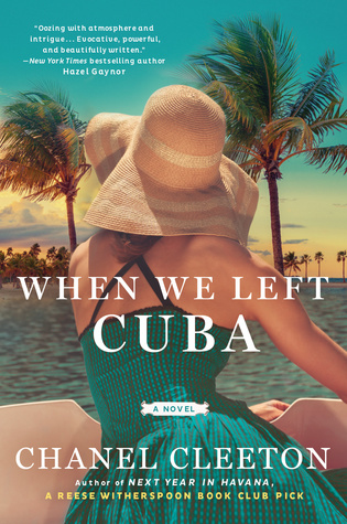WHEN WE LEFT CUBA BY CHANEL CLEETON: BOOK REVIEW