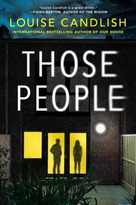 THOSE PEOPLE BY LOUISE CANDLISH: BOOK REVIEW