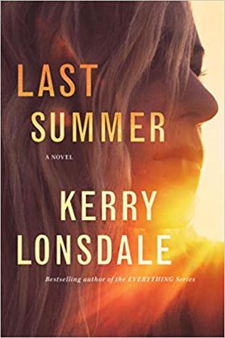 LAST SUMMER BY KERRY LONSDALE: BOOK REVIEW