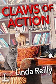 CLAWS OF ACTION (CAT LADY MYSTERY #4) BY LINDA REILLY: BOOK REVIEW