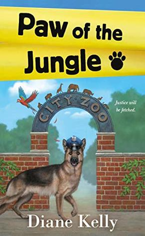 PAW OF THE JUNGLE (PAW ENFORCEMENT #8) BY DIANE KELLY: BOOK REVIEW