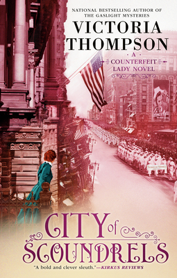 CITY OF SCOUNDRELS (COUNTERFEIT LADY MYSTERY #3) BY VICTORIA THOMPSON: BOOK REVIEW