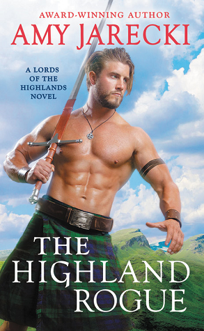 THE HIGHLAND ROGUE (LORDS OF THE HIGHLANDS, BOOK #7) BY AMY JARECKI: BOOK REVIEW