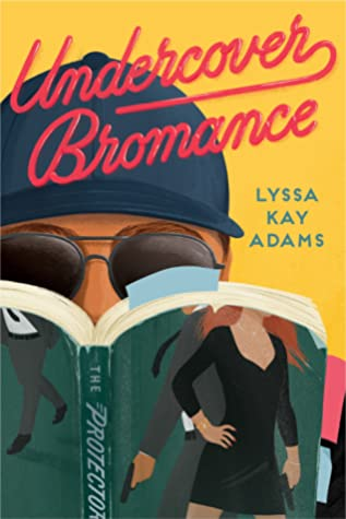 UNDERCOVER BROMANCE (BROMANCE BOOK CLUB, #2) BY LYSSA KAY ADAMS: BOOK REVIEW