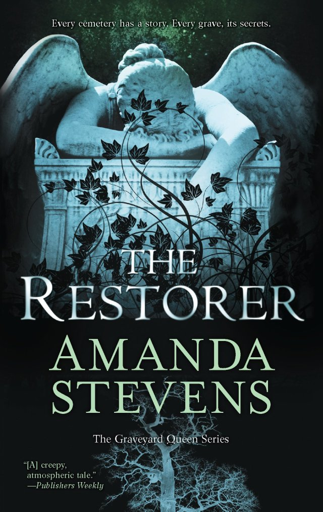 THE RESTORER (GRAVEYARD QUEEN, BOOK #1) BY AMANDA STEVENS: BOOK REVIEW