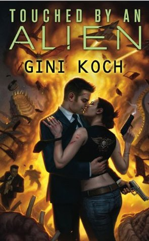 "TOUCHED BY AN ALIEN (KATHERINE ""KITTY"" KATT, BOOK #1) BY GINI KOCH: BOOK REVIEW"