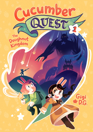 THE DOUGHNUT KINGDOM (CUCUMBER QUEST, #1) BY GIGI D.G.: BOOK REVIEW