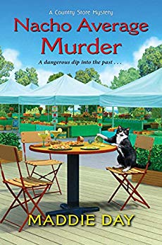 NACHO AVERAGE MURDER (COUNTRY STORE MYSTERIES, BOOK #7) BY MADDIE DAY: BOOK REVIEW