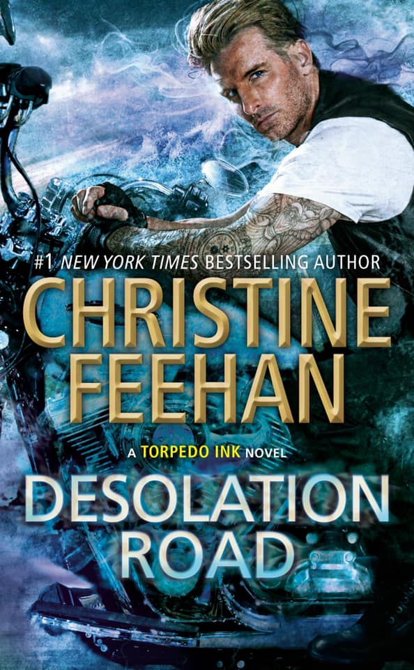 DESOLATION ROAD (TORPEDO INK, BOOK #4) BY CHRISTINE FEEHAN: BOOK REVIEW