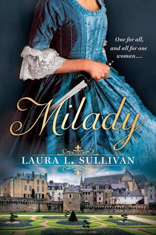 MILADY BY LAURA L. SULLIVAN: BOOK REVIEW