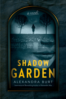 SHADOW GARDEN BY ALEXANDRA BURT: BOOK REVIEW
