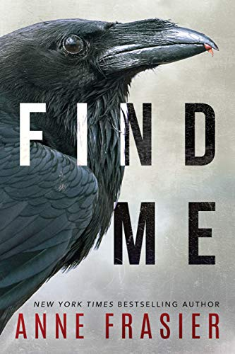 FIND ME (INLAND EMPIRE, BOOK #1) BY ANNE FRASIER: BOOK REVIEW