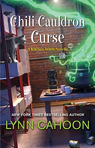 CHILI CAULDRON CURSE (KITCHEN WITCH MYSTERIES, BOOK #.5) BY LYNN CAHOON: BOOK REVIEW