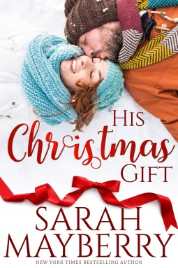 HIS CHRISTMAS GIFT (MARIETTA CHRISTMAS SERIES) BY SARAH MAYBERRY: BOOK REVIEW
