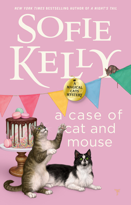 A CASE OF CAT AND MOUSE (MAGICAL CATS MYSTERY #12) BY SOFIE KELLY: BOOK REVIEW