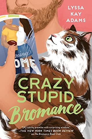 CRAZY STUPID BROMANCE (BROMANCE BOOK CLUB, #3) BY LYSSA KAY ADAMS: BOOK REVIEW