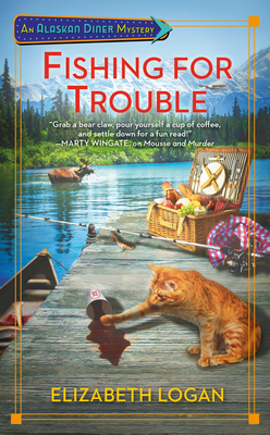 FISHING FOR TROUBLE (ALASKAN DINER MYSTERY, BOOK #2) BY ELIZABETH LOGAN: BOOK REVIEW