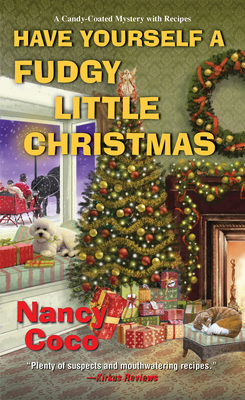 HAVE YOURSELF A FUDGY LITTLE CHRISTMAS (CANDY COATED MYSTERIES, #8) BY NANCY COCO: BOOK REVIEW