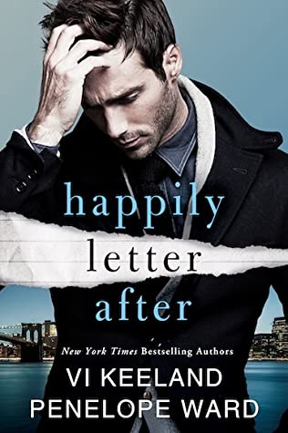 HAPPILY LETTER AFTER BY VI KEELAND & PENELOPE WARD: BOOK REVIEW