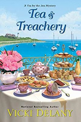 TEA & TREACHERY (TEA BY THE SEA MYSTERY, BOOK #1) BY VICKI DELANY: BOOK REVIEW