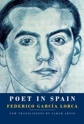 POET IN SPAIN BY FEDERICO GARCÍA LORCA: BOOK REVIEW