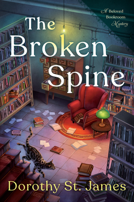 THE BROKEN SPINE (BELOVED BOOKROOM MYSTERY #1) BY DOROTHY ST. JAMES: BOOK REVIEW