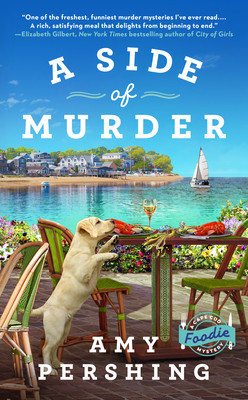 A SIDE OF MURDER (CAPE COD FOODIE MYSTERY #1) BY AMY PERSHING: BOOK REVIEW