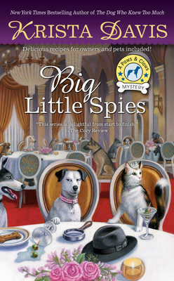BIG LITTLE SPIES (PAWS AND CLAWS MYSTERY #7) BY KRISTA DAVIS: BOOK REVIEW