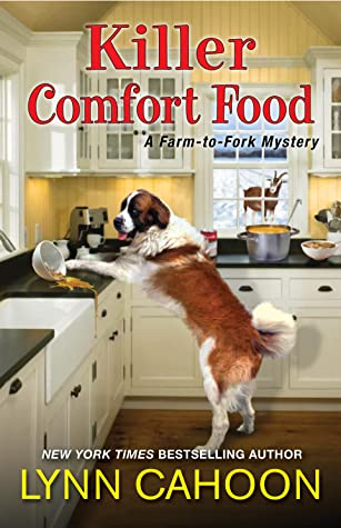KILLER COMFORT FOOD (FARM TO FORK MYSTERY, BOOK #5) BY LYNN CAHOON: BOOK REVIEW