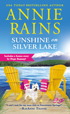 SUNSHINE ON SILVER LAKE (SWEETWATER SPRINGS, BOOK #5) BY ANNIE RAINS: BOOK REVIEW