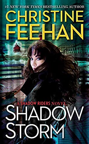 SHADOW STORM (SHADOW RIDERS, BOOK #6) BY CHRISTINE FEEHAN: BOOK REVIEW