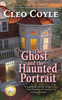 THE GHOST AND THE HAUNTED PORTRAIT (HAUNTED BOOKSHOP MYSTERY #7) BY CLEO COYLE: BOOK REVIEW
