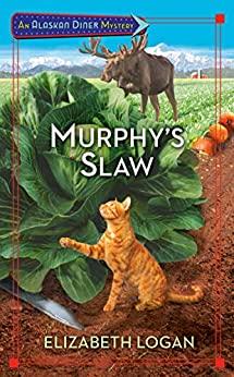 MURPHY'S SLAW (ALASKAN DINER MYSTERY, #3) BY ELIZABETH LOGAN: BOOK REVIEW