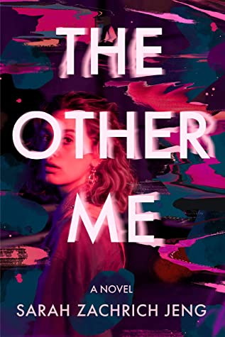 THE OTHER ME BY SARAH ZACHRICH JENG: BOOK REVIEW
