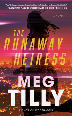 THE RUNAWAY HEIRESS BY MEG TILLY: BOOK REVIEW