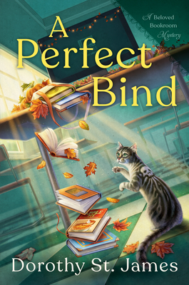 A PERFECT BIND (BELOVED BOOKROOM MYSTERY #2) BY DOROTHY ST. JAMES: BOOK REVIEW