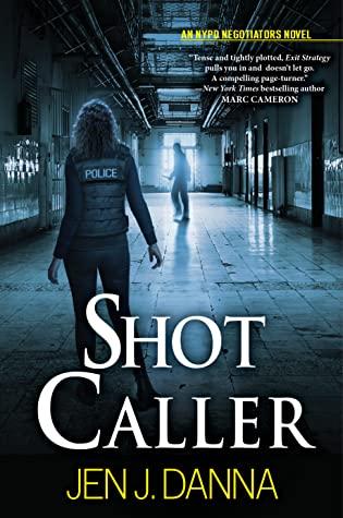 SHOT CALLER (NYPD NEGOTIATORS BOOK, #2) BY JEN J. DANNA: BOOK REVIEW