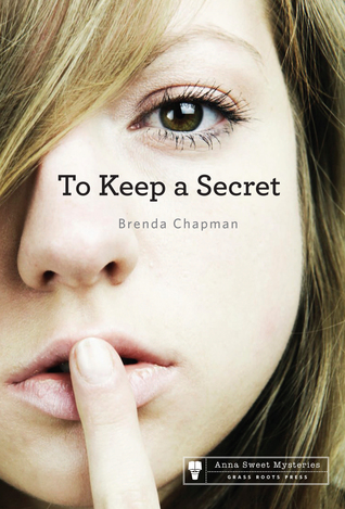 TO KEEP A SECRET (ANNA SWEET MYSTERY, BOOK #3) BY BRENDA CHAPMAN: BOOK REVIEW