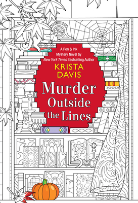 MURDER OUTSIDE THE LINES (PEN & INK MYSTERY, #3) BY KRISTA DAVIS: BOOK REVIEW