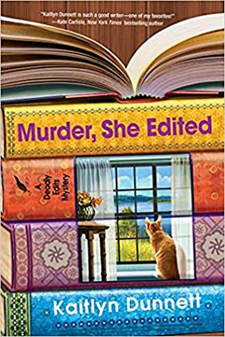 MURDER, SHE EDITED (DEADLY EDITS, #4) BY KAITLYN DUNNETT: BOOK REVIEW