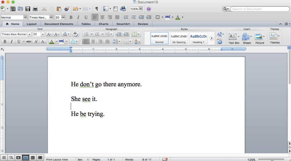 "A screen shot of my Microsoft Word word processor with sentences that say ""He don't go there anymore,"" and ""She see it,"" and ""He be trying,"" and which underlines pieces of the sentences with a green squiggly line, indicating that these are errors."