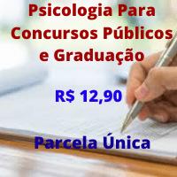 PSICOLOGIA PARA CONCURSO PÚBLICO CURSO REGULAR 2019/2020