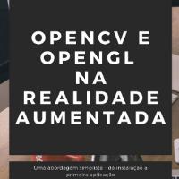 OpenCV e OpenGL na Realidade Aumentada