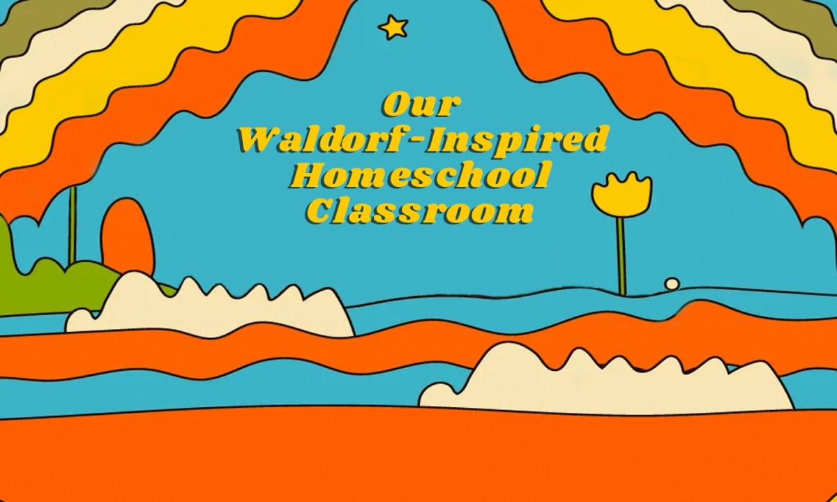 waldorf homeschool
