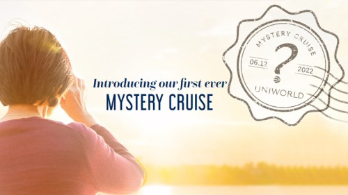 Uniworld's first-ever Mystery Cruise.