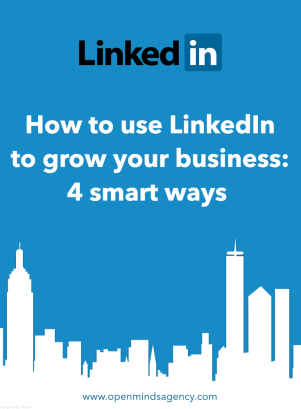 How to use LinkedIn to grow your business 4 Smart ways