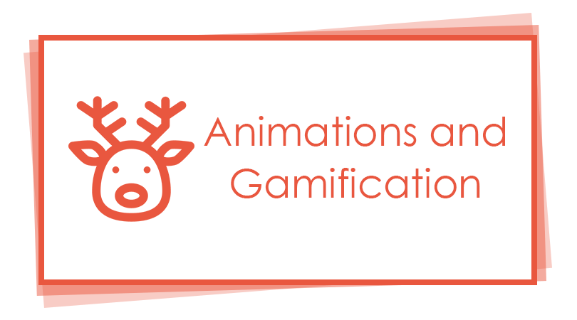 Animations and Gamification