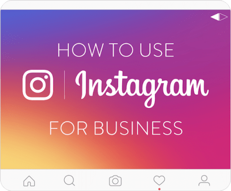 How to use Instagram for Business